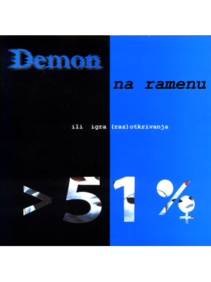 Demon on the Shoulder or the Disclosure Game, Demon na ramenu ili igra (raz)otkrivanja