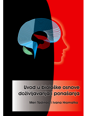 An Introduction to the Biological Bases of Behaviour, Uvod u biološke osnove doživljavanja i ponašanja
