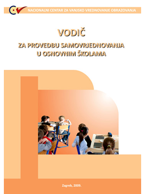 Self-Evaluation Guide for Primary Schools, Vodič za provedbu samovrjednovanja u osnovnim školama