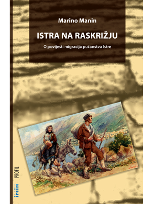 Istria at the Crossroads, Istra na raskrižju