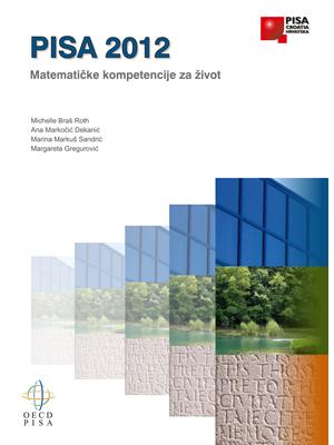 PISA 2012 Mathematic Competencies for Life, PISA 2012 Matematičke kompetencije za život