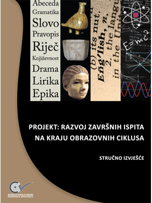Project: Development of Final Examinations at the End of Educational Cycles, Projekt: Razvoj završnih ispita na kraju obrazovnih ciklusa